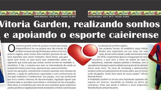 Lopes Vitoria Garden, realizando sonhos da casa própria e apoiando o esporte caieirense
