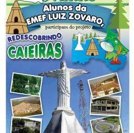 Alunos da EMEF Luiz Zovaro participaram do projeto Redoscobrindo Caieiras