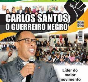 Carlos Santos, o guerreiro negro – Líder do maior movimento de negros do Brasil