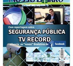 """Com reportagem sobre segurança pública TV Record cala os """"novos"""" boateiros de Facebook"""