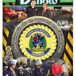 Caieiras investiu alto em segurança nos últimos anos…. Hoje é modelo para outras cidades