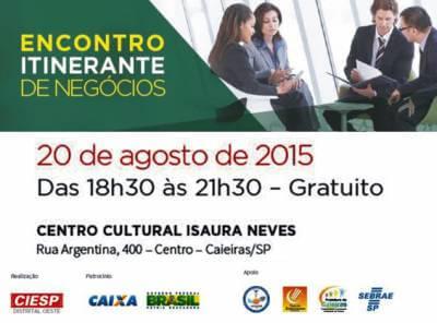 Prefeitura de Caieiras e Ciesp promoverão o 3º Encontro Itinerante de Negócios no dia 20 de agosto