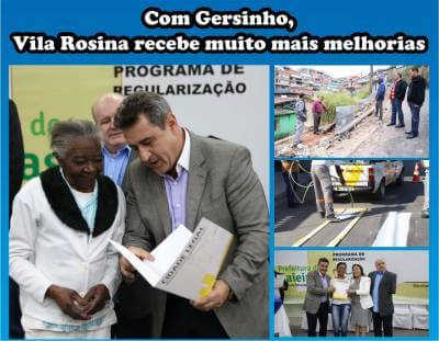 Com Gersinho, Vila Rosina recebe muito mais melhorias