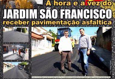 A hora e a vez do Jardim São Francisco receber pavimentação asfaltica