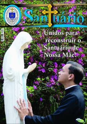Unidos para reconstruir o Santuario de Nossa Mãe
