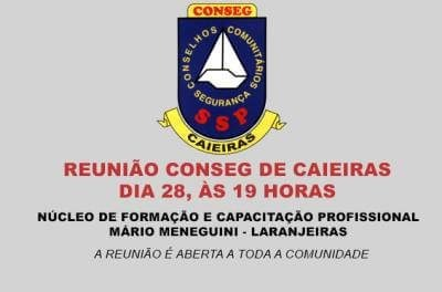 Conseg de Caieiras promoverá reunião na Laranjeiras no dia 28