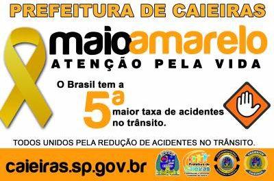 Prefeitura de Caieiras adere ao movimento Maio Amarelo