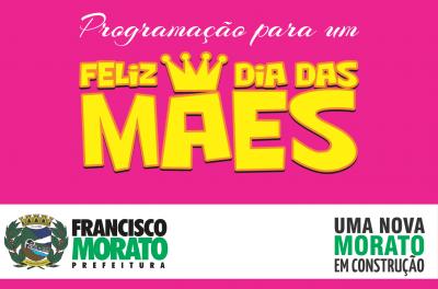 Mães Moratenses terão uma série de eventos em todo o mês de Maio. Confira!