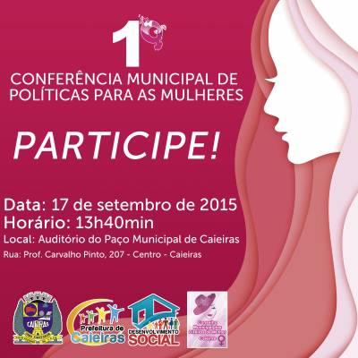 Prefeitura de Caieiras e Conselho Municipal dos Direitos da Mulher promoverão a 1ª Conferência de políticas para as mulheres no dia 17 de setembro