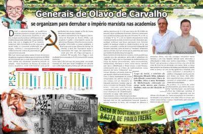 Generais de Olavo de Carvalho se organizam para derrubar o império marxista nas academias