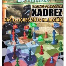 Entenda o Jogo de xadrez nas eleições 2016 na região