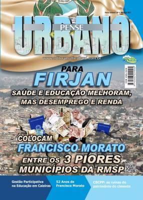 Para FIRJAN, Saúde e Educação melhoram, mas desemprego e renda colocam Francisco Morato entre os 3 piores municípios da RMSP