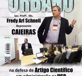 Sec. Prof.  Ms. Fredy Arl Schnell  Representa Caieiras na defesa de artigo científico em administração na USP
