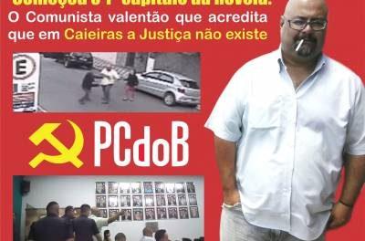 """Começou o 1º capítulo da novela:  O """"Comunista valentão"""" que acredita que em Caieiras  a Justiça não existe"""