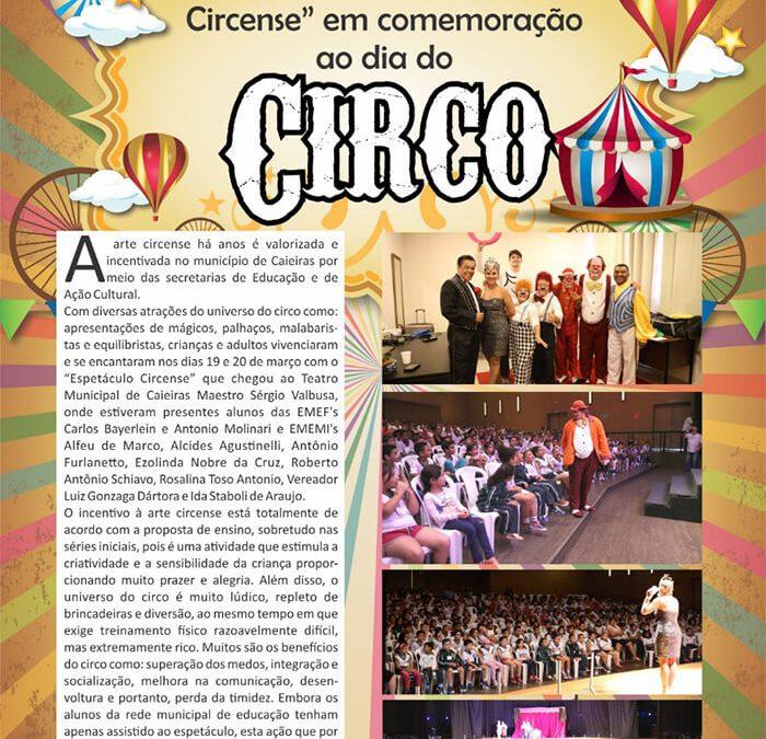 """Alunos assistem o """"Espetáculo Circense"""" em comemoração ao dia do Circo"""