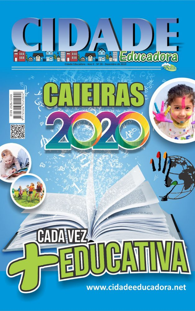 Caieiras 2020, Cada Vez Mais Educativa