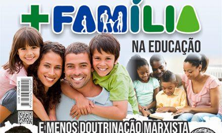 + Família na educação e menos doutrinação marxista em sala de aula