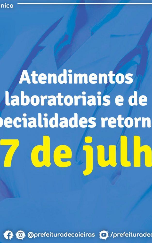 Atendimento de especialistas no CEME e laboratoriais nas UBS retornam a partir do dia 27 de julho