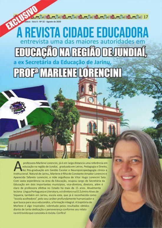 Exclusivo: A revista Cidade Educadora, entrevista uma das maiores autoridades em Educação na região de Jundiaí, a ex Secretária da Educação de Jarinu, prof.ª Marlene Lorencini