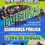 Caieiras continua dando aula de eficiência em segurança pública e realiza apreensão de mais de 120kg de drogas