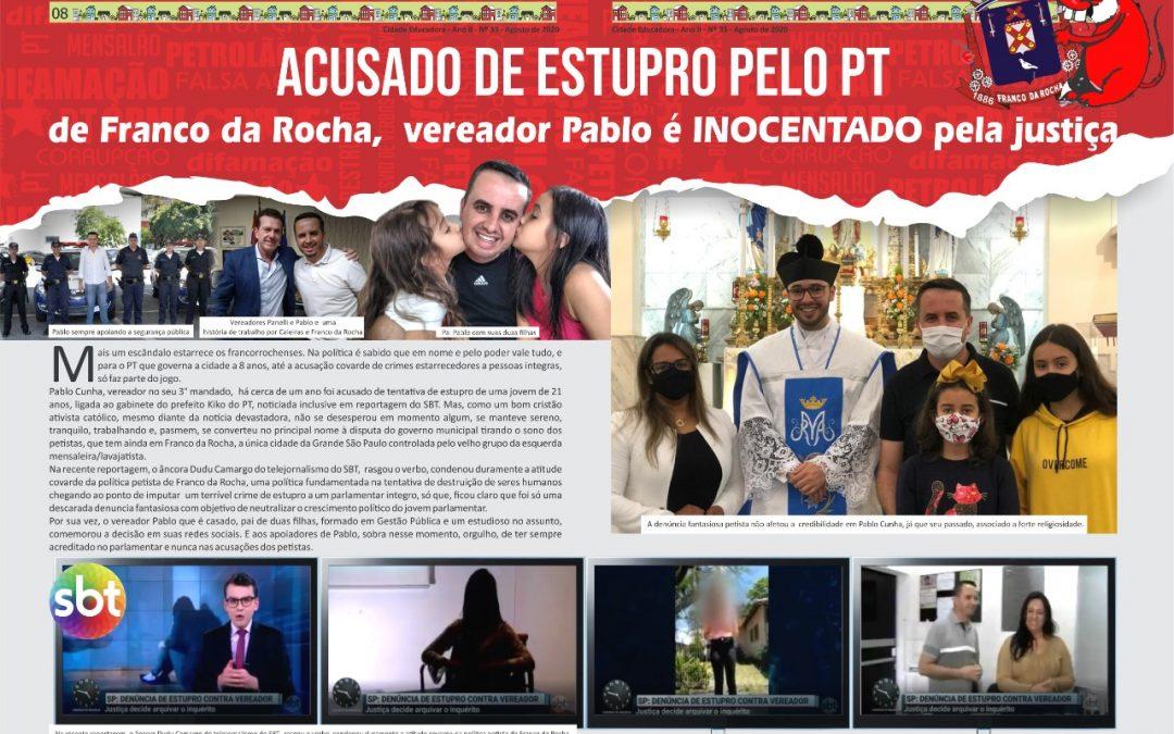 Acusado de Estupro em Franco da Rocha, Vereador Pablo é INOCENTADO pela Justiça.