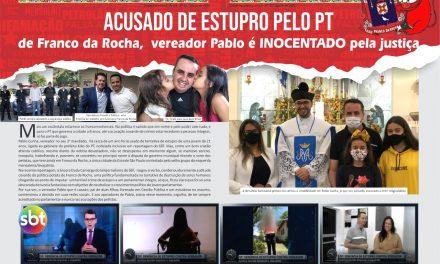 ACUSADO de ESTUPRO pelo PT de Franco da Rocha,  vereador Pablo é INOCENTADO pela justiça