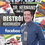 Dr. Hermano mais uma vez DESTRÓI boatarias de Facebook